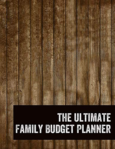 The Ultimate Family Budget Planner: 2018 / 2019 Budget Journal Tool for Men, Personal Finances, Financial Planner, Debt Tracker Payoff, Bill Tracker, Budgeting Workbook, Dot Grid, 8.5