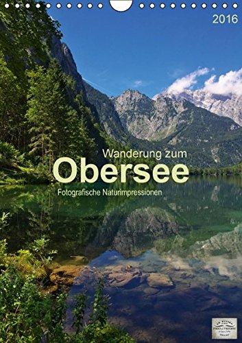 wanderung-zum-obersee-wandkalender-2016-din-a4-hoch-fotografische-impressionen-vom-naturparadies-obe