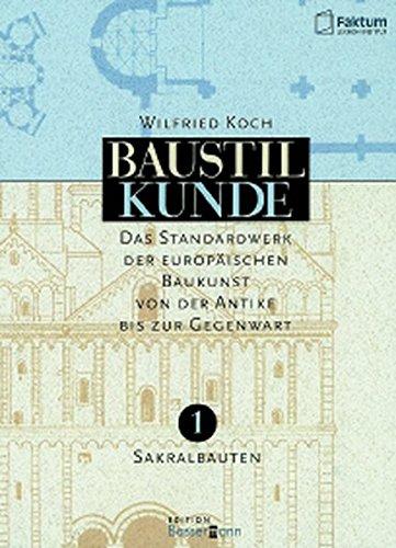 Baustilkunde: Das Standardwerk zur europäischen Baukunst von der Antike bis zur Gegenwart  (2 Bände)