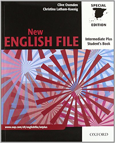 New English File Intermediate Plus: Student's Book and Workbook With Answer Key (New English File Second Edition)