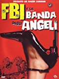 Fbi Banda Degli Angeli kostenlos online stream