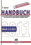 Handbuch für Lohnsteuer und Sozialversicherung 2011: Der Kommentar zur praktischen Lohnabrechnung