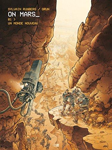 On Mars - tome 1 Un monde nouveau (1) par Sylvain Runberg