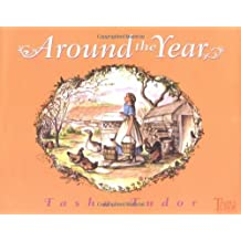 Around the Year by Tasha Tudor (2001-10-01)