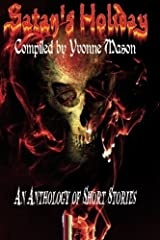 Satan's Holiday by Yvonne Mason (2016-02-15) Paperback