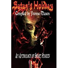 Satan's Holiday by Yvonne Mason (2016-02-15)