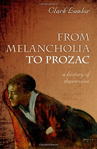 from-melancholia-to-prozac-a-history-of-depression