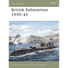 British Submarines 1939-45 (New Vanguard)