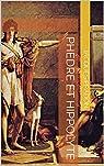 Phèdre et Hippolyte par Jacques  Pradon
