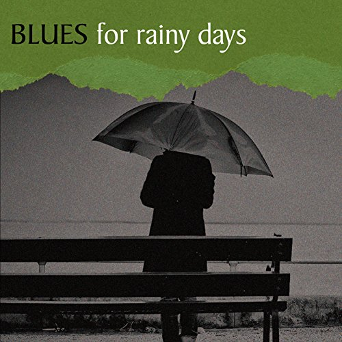 Blues for Rainy Days -