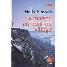La maison du bout du village de Nelly Buisson