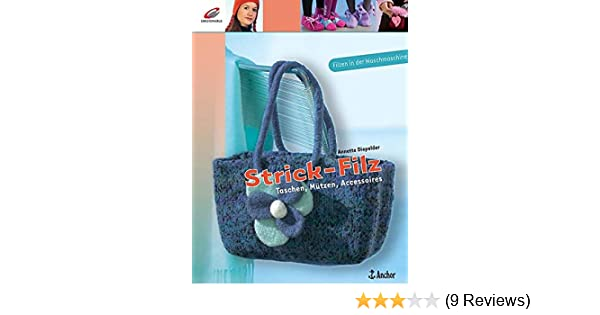 Strick-Filz: Taschen, Mützen, Accessoires: Amazon.de: Annette ...