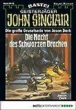John Sinclair Gespensterkrimi - Folge 39: Die Nacht des schwarzen Drachen (German Edition)