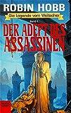 Robin Hobb: Die Legende vom Weitseher 1. Der Adept des Assassinen