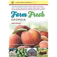 Farm Fresh Georgia: The Go-To Guide to Great Farmers' Markets,