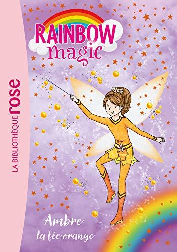 Rainbow Magic 02 - Ambre, la fée orange