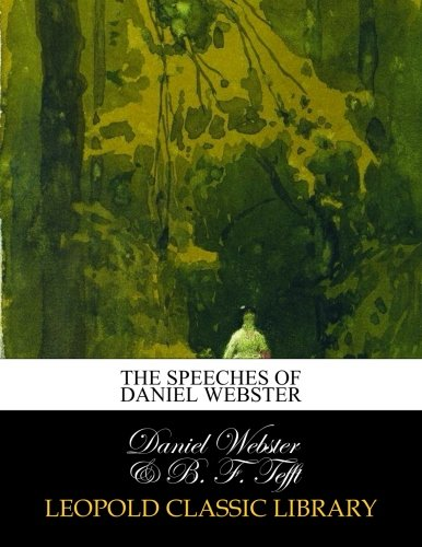 The speeches of Daniel Webster por Daniel Webster