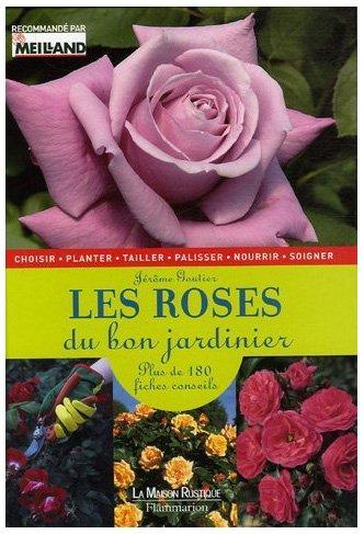 Les roses du bon jardinier