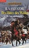 Die Saga vom Dunkelelf, Band 6: Die Hüter des Waldes