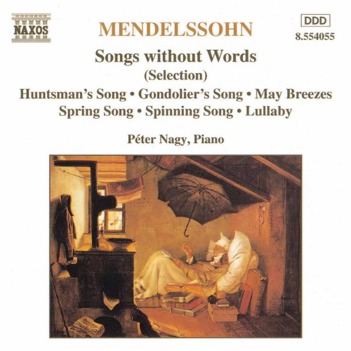 Mendelssohn: Songs Without Wor...