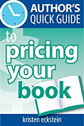 Author's Quick Guide to Pricing Your Book (English Edition)