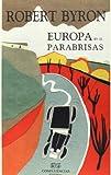 Europa en el parabrisas (Robert Byron)