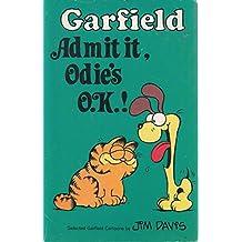 Garfield, Admit it, Odie's O.K. (Garfield Pocket Books)