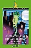Image de El asesinato de la profesora de lengua (Literatura Infantil (6-11 Años) - El Duende Verde)