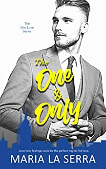 The One & Only ( A Clean Billionaire Romance Book 1) by [La Serra, Maria]