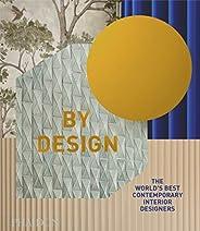 By Design: The World's Best Contemporary Interior Desig