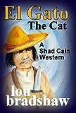 El Gato (Shad Cain Book 6)