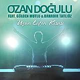 Uzun Lafın Kısası (feat. Gülden Mutlu, Bahadır Tatlıöz)