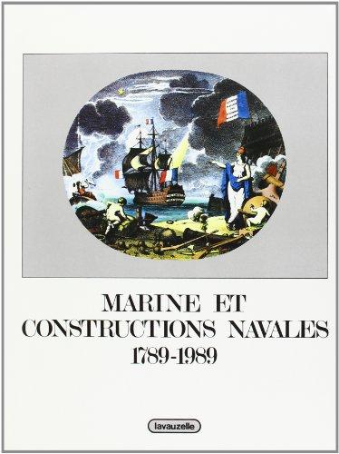 Marine et constructions navales, 1789-1989