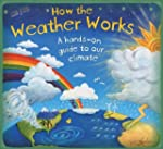 How The Weather Works (How it Works)