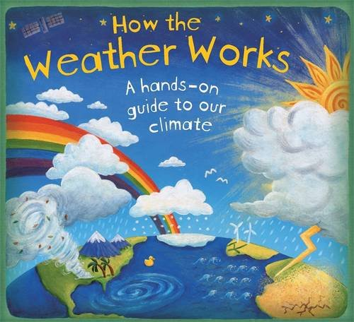 how-the-weather-works-how-it-works
