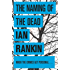The Naming Of The Dead (Inspector Rebus)