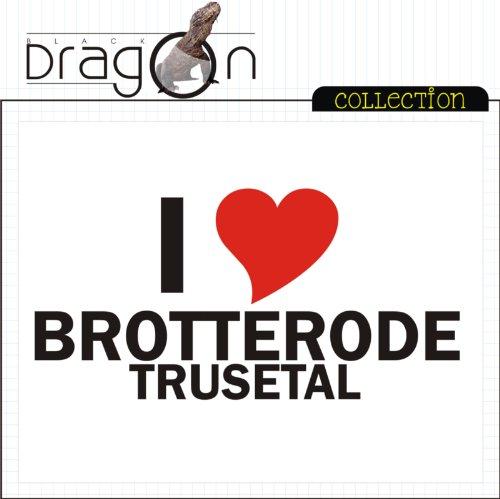 T-Shirt mit Städtenamen - i Love Brotterode-Trusetal - Herren - unisex Weiß