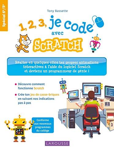 1,2,3, je code avec SCRATCH par Tony Bassette