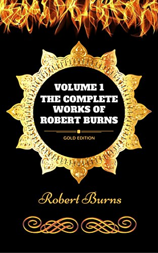 the-complete-works-of-robert-burns-volume-1-by-robert-burns-illustrated-english-edition