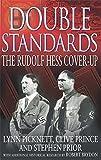 Double Standards: The Rudolf Hess Cover-Up by Lynn Picknett (2002-09-05)