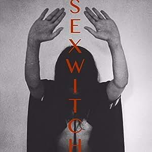 Sexwitch [VINYL]