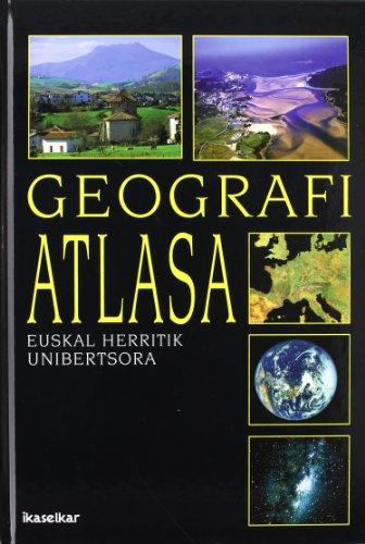 Geografi atlasa: Euskal Herria eta mundua (Kartografia) por Klaudio Harluxet Fundazioa