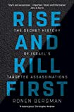 #7: Rise and Kill First: The Secret History of Israel's Targeted Assassinations