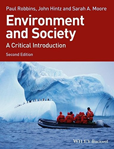Environment and Society - a Critical Introduction 2E (Critical Introductions to Geography)