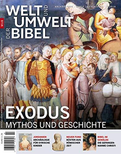 Welt und Umwelt der Bibel / Exodus: Mythos und Geschichte