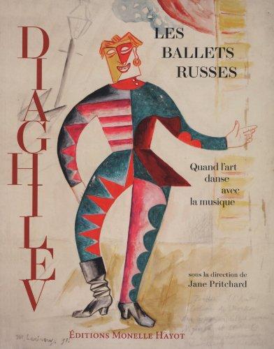 Les ballets russes de Diaghilev : Quand l'art danse avec la musique