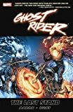 Ghost Rider, Vol. 2: The Last Stand by Jason Aaron (2009-08-12)