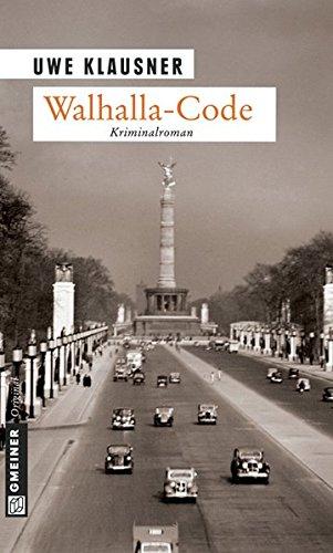 Walhalla-Code: Kriminalroman