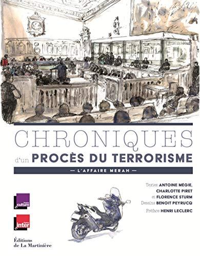 Chroniques d'un procès du terrorisme - L'affaire Mérah