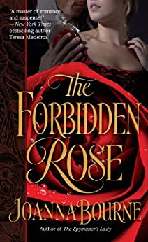 The Forbidden Rose (The Spymaster Series) by [Bourne, Joanna]